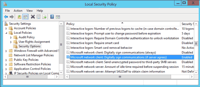 Local Security Policy - Microsoft network client: Digitally sign communications.
