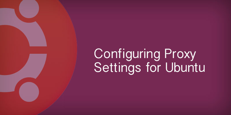 Ubuntu proxy settings