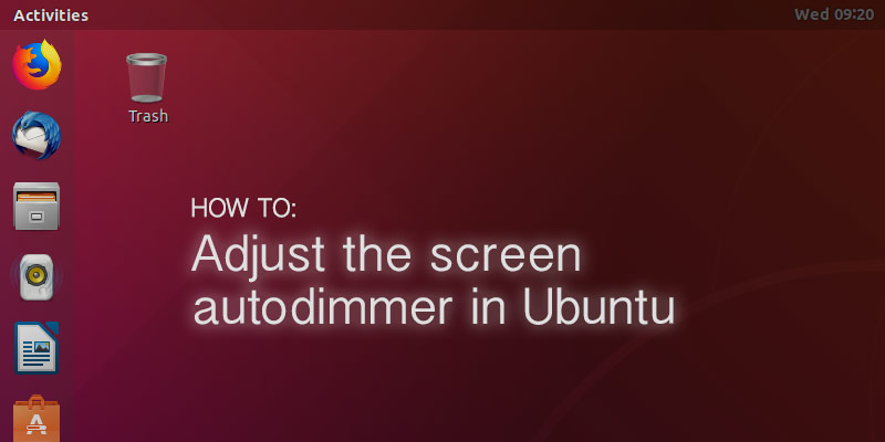 Adjust Screen Autodimming in Ubuntu