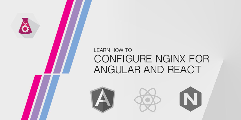 Configuring NGINX for React and Angular